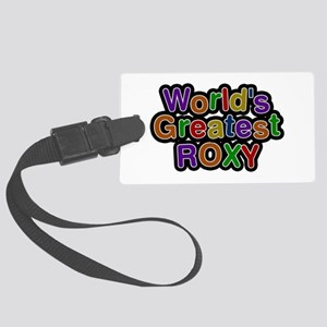 World's Greatest Roxy Large Luggage Tag