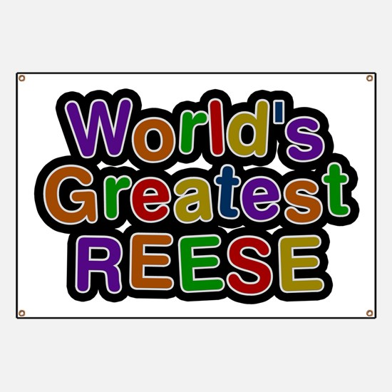 World's Greatest Reese Banner