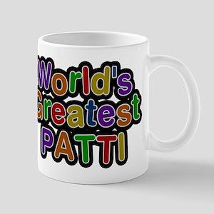 Worlds Greatest Patti Mugs