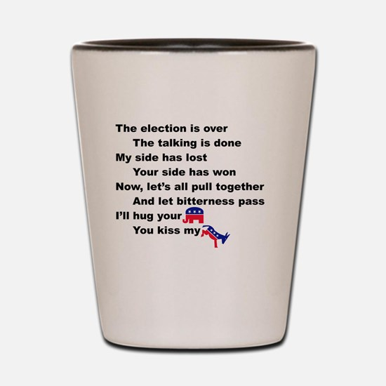 Funny Political humor Shot Glass