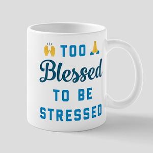 Emoji Too Blessed to Be Stressed 11 oz Ceramic Mug