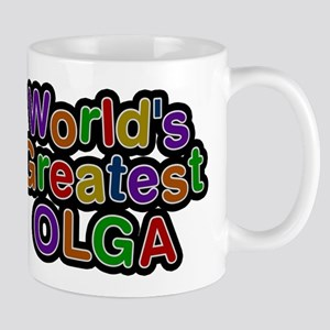 Worlds Greatest Olga Mugs