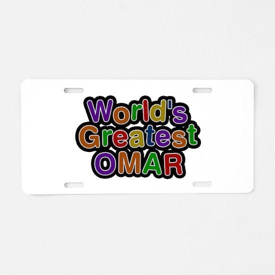 World's Greatest Omar Aluminum License Plate