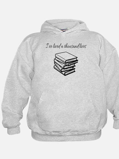 I've lived a thousand lives Books Sweatshirt