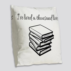 I've lived a thousand lives Bo Burlap Throw Pillow