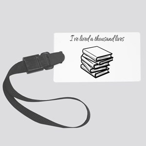 I've lived a thousand lives Book Large Luggage Tag