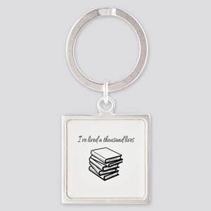 I've lived a thousand lives Books Keychains