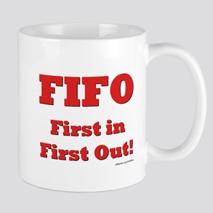 FIFO: First In First Out Mugs