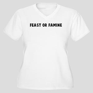 Feast or famine Women's Plus Size V-Neck T-Shirt