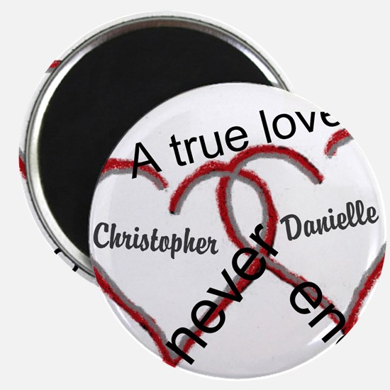 A true love story: personalize Magnets