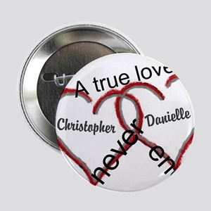 """A true love story: personalize 2.25"""" Button"""