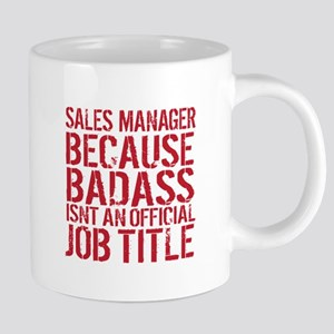 Sales Manager Badass Mugs