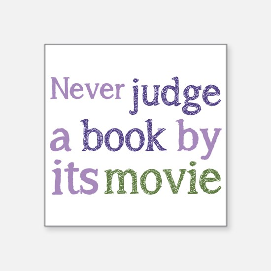 Never judge a book by its movie Sticker
