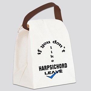 If you don't like Harpsichord Lea Canvas Lunch Bag