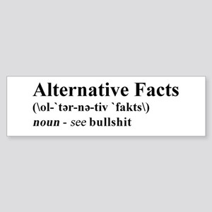 Alternative Facts - Black on White Bumper Sticker