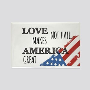 Love Not Hate Makes America Great Magnets