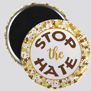 STOP THE HATE. Magnets