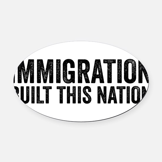 Immigration Built This Nation Resist Anti Trump Ov