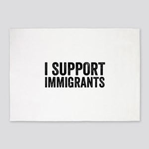 I Support Immigrants Resist Anti Donald Trump 5'x7