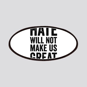 Hate Will Not My Us Great Resist Patch
