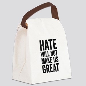 Hate Will Not My Us Great Resist Canvas Lunch Bag