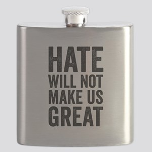 Hate Will Not My Us Great Resist Flask