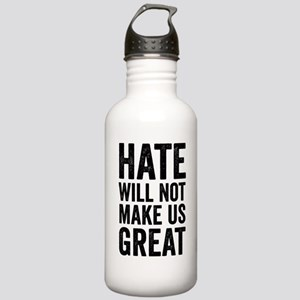Hate Will Not My Us Great Resist Sports Water Bott