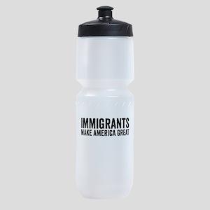 Immigrants Make America Great Sports Bottle