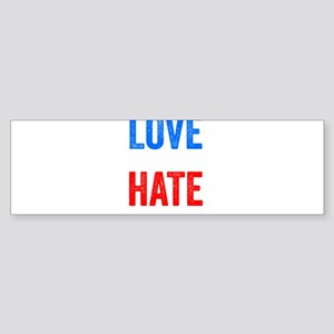 Love Trumps Hate Resist Anti Donald Trump Bumper S