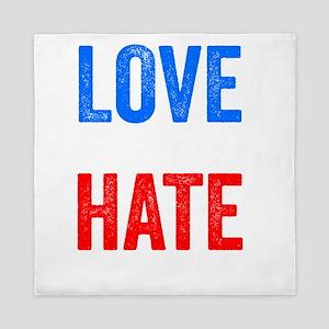 Love Trumps Hate Resist Anti Donald Trump Queen Du