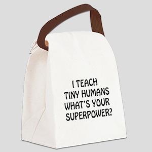 I Teach Tiny Humans Canvas Lunch Bag