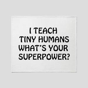 I Teach Tiny Humans Throw Blanket