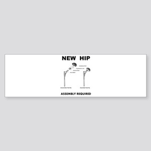 New Hip - Assembly Required Bumper Sticker