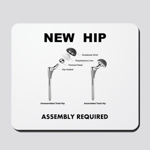 New Hip - Assembly Required Mousepad