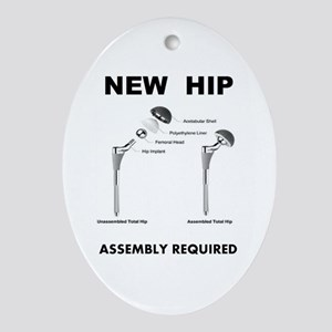 New Hip - Assembly Required Oval Ornament