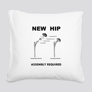 New Hip - Assembly Required Square Canvas Pillow