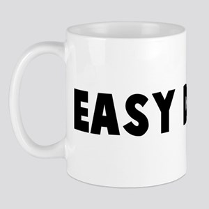 Easy does it Mug