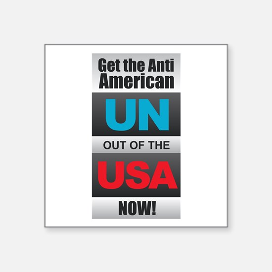 UN out of the USA Sticker