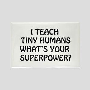 I Teach Tiny Humans Magnets