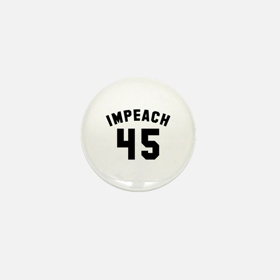 Impeach 45 Mini Button