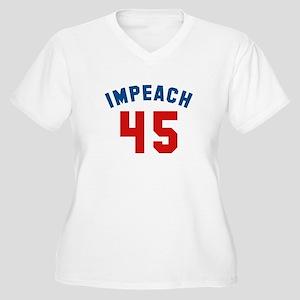 Impeach 45 Women's Plus Size V-Neck T-Shirt