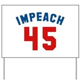 Impeach Yard Signs