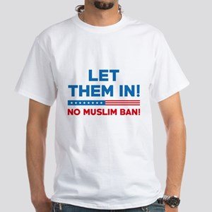 Let Them In White T-Shirt