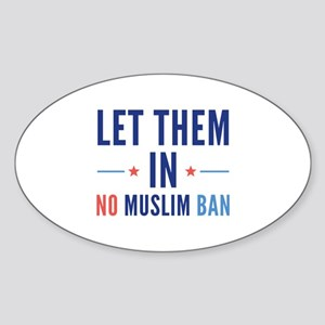 Let Them In Sticker (Oval)