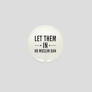 Let Them In Mini Button