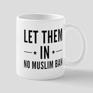 Let Them In Mug