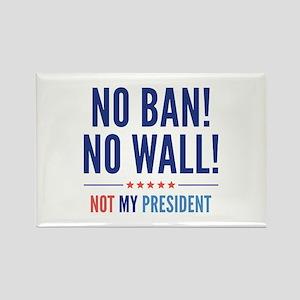 No Ban! No Wall! Rectangle Magnet