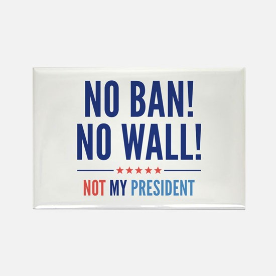 No Ban! No Wall! Rectangle Magnet