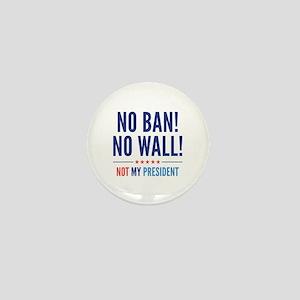 No Ban! No Wall! Mini Button