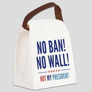 No Ban! No Wall! Canvas Lunch Bag